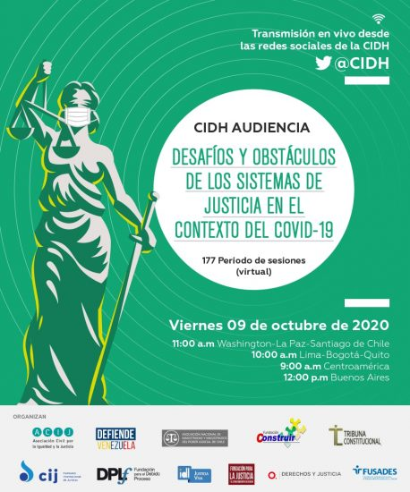 La CIDH concede audiencia pública sobre los desafíos y obstáculos de los sistemas de justicia durante la pandemia del COVID 19