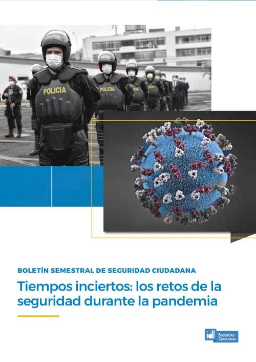 IDL presenta informe sobre la seguridad ciudadana durante la pandemia
