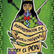"""Nueva publicación de IDL. Manual de justicia indígena: """"Donde no hay jueces ni policías. Administración de justicia indígena en el Perú"""""""