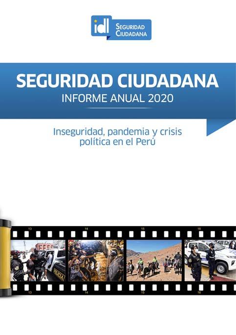 """Informe de seguridad ciudadana: """"Inseguridad, pandemia y crisis política en el Perú"""""""