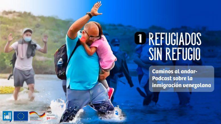 """IDL lanza podcast sobre inmigración venezolana """"Caminos al andar"""""""