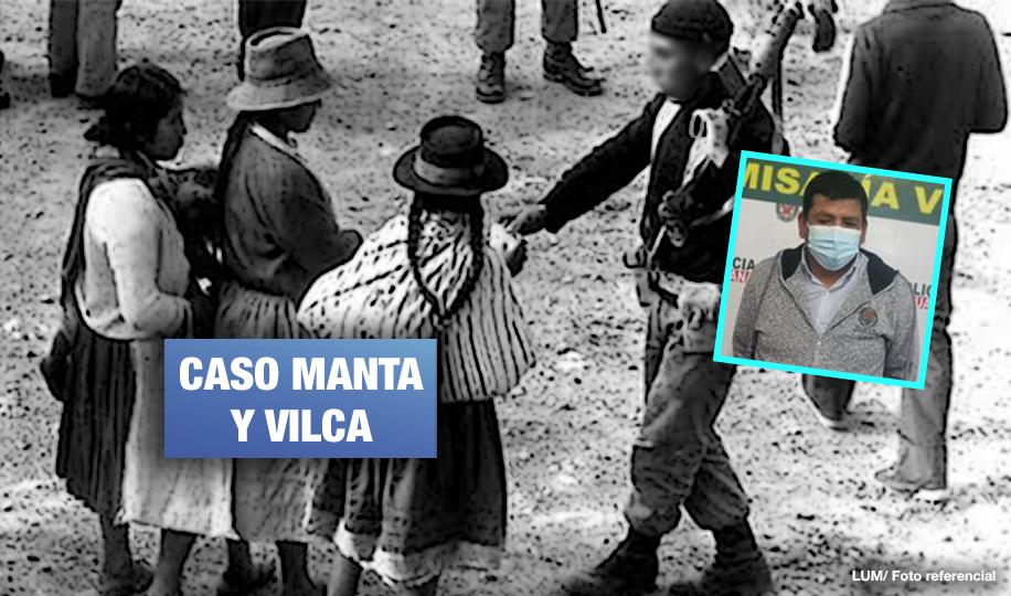 Caso Manta y Vilca: detienen a exmilitar acusado de violencia sexual contra campesinas de Huancavelica
